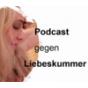 liebe glücklich - Podcast gegen Liebeskummer