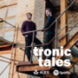 tronic tales Podcast Download