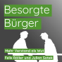Besorgte Bürger Podcast Download