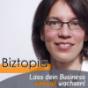 Biztopia - Lass dein Business sinnvoll wachsen | Wertvolle Impulse für Unternehmer, Freiberufler und andere Selbständige