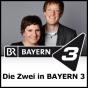 Bayern 3 - Die Zwei Podcast Download