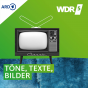 WDR 5 - Töne, Texte, Bilder - Das Medienmagazin Podcast Download