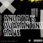 ANDATA's Quarantine Rave Podcast Download