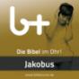 Jakobus – bibletunes.de Podcast Download