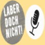 LaberDochNicht Podcast Download