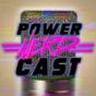 POWER NERD CAST Podcast Download