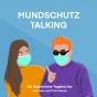 Mundschutz Talking Podcast Download