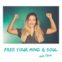 Free your Mind & Soul Podcast Download