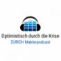 Optimistisch durch die Krise - Zurich Maklerpodcast Podcast Download