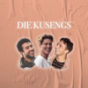 Die Kusengs Podcast Download