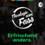 Podcast : Theologie vom Fass