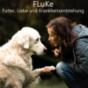 FLuKe-Futter, Liebe und Krankheitsentstehung Podcast Download