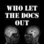 Who let the Docs out Podcast Download
