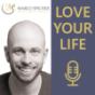 Love Your Life Podcast - Erfüllende Beziehung. Erfüllendes Leben. Download