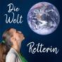 Die Weltretterin – Interviews für die Erde Podcast Download
