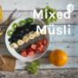 Mixed Müsli Podcast Download