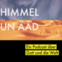 Himmel un Ääd Podcast Download