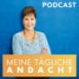 Tägliche Andacht von Joyce Meyer Podcast Download
