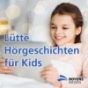 Lütte Hörgeschichten für Kids Podcast Download