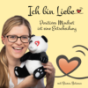 Ich bin Liebe Podcast Download