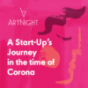 ArtNight: A Start-Up's Journey in the time of Corona