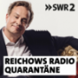 SWR2 Reichows Radio-Quarantäne - Ein Künstler beobachtet Podcast Download