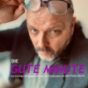 Podcast Download - Folge Die GUTE MINUTE Episode 208 online hören
