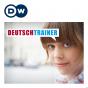 Deutschtrainer – 100 Ausrufe im Deutschtrainer | Wortschatz zum Mitnehmen Podcast Download