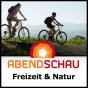 Abendschau - Freizeit & Natur - BR Fernsehen Podcast Download