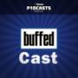 Buffed - BuffedCast Podcast Download