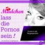maedchenlassdiepornossein Podcast Download