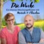 Die.Woche - Ein kleines Wochengeflüster mit Mareile & Christian Podcast Download