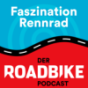 Faszination Rennrad - der ROADBIKE-Podcast Podcast Download