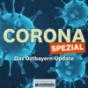 Corona SPEZIAL - das Ostbayern-Update