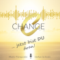 Change - Your Life Podcast Download