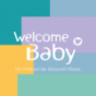 Welcome Baby! Podcast Download