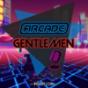Arcade Gentleman Podcast Download