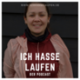 Ich hasse laufen Podcast Download