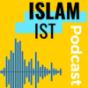 Islam-ist – Muslime in Deutschland Podcast Download