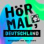 Podcast : Hör mal, Deutschland