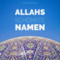 Allahs schönste Namen Podcast Download