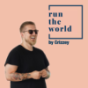 run the world Podcast Download