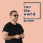 run the world Podcast herunterladen