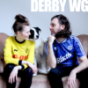 Derby WG Podcast Download