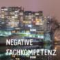 Negative Fachkompetenz Podcast Download