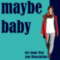 maybe baby Podcast Download
