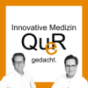 Innovative Medizin QueR gedacht. Podcast Download