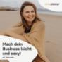 she-preneur Podcast - Mach dein Business leicht & sexy