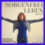 Sorgenfreileben Podcast Download