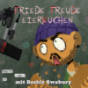 Friede, Freude, Eierkuchen Podcast Download